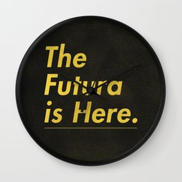 The Futura is Here Wall Clock