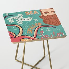 A Smooth Sea Never Made A Skilled Sailor Side Table