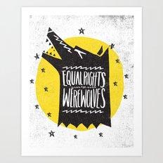WEREWOLF RIGHTS Art Print