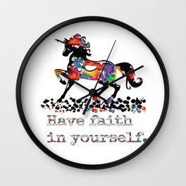 Have faith in yourself Wall Clock