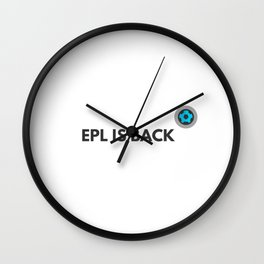EPL is back Wall Clock