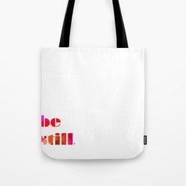 be still summer Tote Bag
