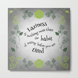 Lazy Floral Rest Metal Print