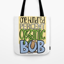 100% Organic Bob Tote Bag