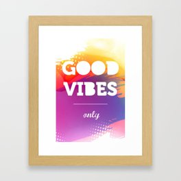 Good Vibes Only, watercolor poster, Thsirt, Phone case, Framed Art Print
