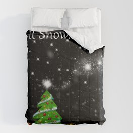 Let it Snow..... Comforters