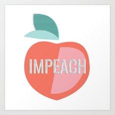 IMPEACH Art Print