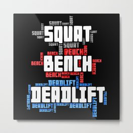 Squat Bench Deadlift Metal Print