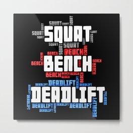 Squat Bench Deadlift Metal Print