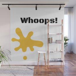 Whoops! Wall Mural