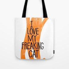 I love my freaking cat - orange Tote Bag