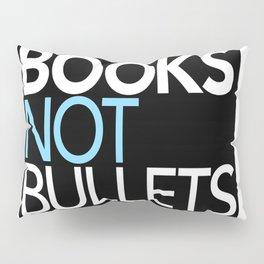 book not bullets Pillow Sham