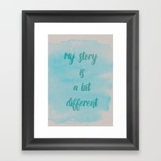 My story is.. Framed Art Print