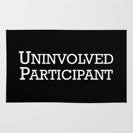 Uninvolved Participant Rug