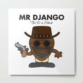 Mr Django Metal Print
