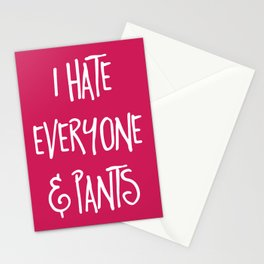Hate Everyone & Pants Funny Quote Stationery Cards