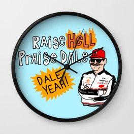 Raise Hell, Praise Dale Wall Clock