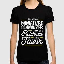 Rescued a Miniature Schnauzer T-shirt