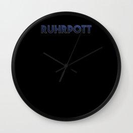 Ruhrpott hier hamwa kein Dialekt. Design for Ruhrpottler Wall Clock