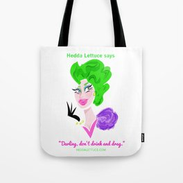 Don't Drink And Drag Tote Bag