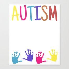 Autism Asperger Syndrome LFA HFA AS Autist Canvas Print