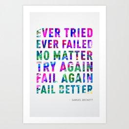 Fail Better Art Print