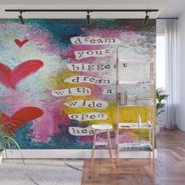 DREAM YOUR BIGGEST DREAM Wall Mural