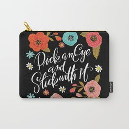 Pick an Eye and Stick With It Carry-All Pouch