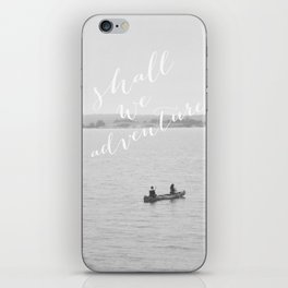 Shall We Adventure? iPhone Skin