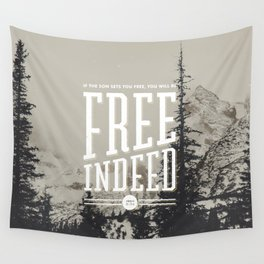 Free Indeed - Photo Wall Tapestry