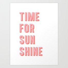 Time For Sunshine Art Print
