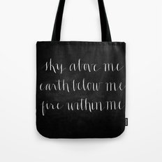 Fire Within Me // White on Black Tote Bag