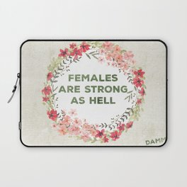 Females are strong as hell Laptop Sleeve