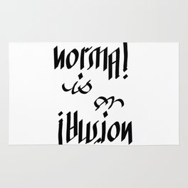 Normal is an Illusion - Ambigram Rug