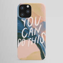 You Can Do This! iPhone Case