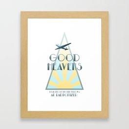 Good Heavens! Framed Art Print