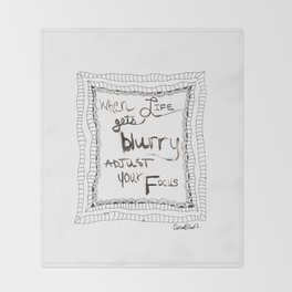 Quoteables #10 - When Life Gets Blurry Throw Blanket