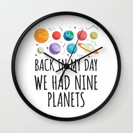 Back In My Day We Had Nine Planets | Astronomy Wall Clock