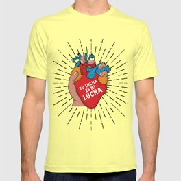 Tu Lucha Es Mi Lucha (Closed Fist) T-shirt