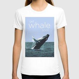 Get Whale Soon T-shirt