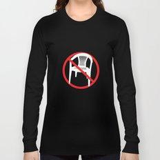 F*ck tha extruded chair! Long Sleeve T-shirt