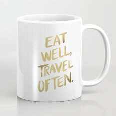 Eat Well Travel Often on Gold Mug
