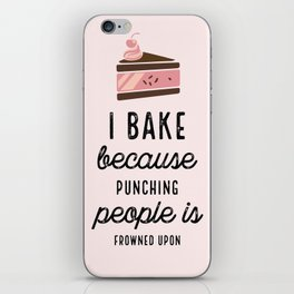 Pink I Bake Because Punching People Is Frowned Upon iPhone Skin