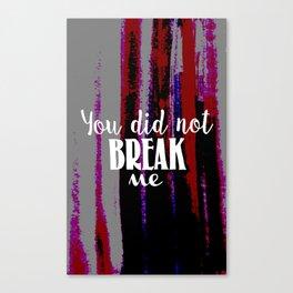 Unbroken Canvas Print