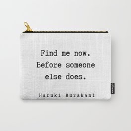 74  |  Haruki Murakami Quotes | 190811 Carry-All Pouch