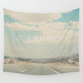 lets go on an adventure ... Wall Tapestry