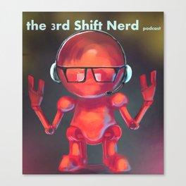 3SNP: 3rd Shift Nerd Podcast. Canvas Print