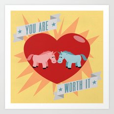 Unicorns are Worth It Art Print