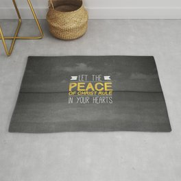 Let Peace Rule - Colossians 3:15 Rug