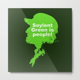 Soylent Green –  Silhouette Quote Metal Print